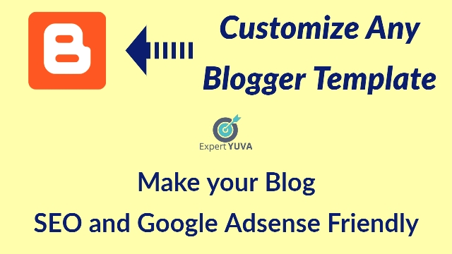 How To Setup a Blogger Template for Adsense Approval [2020]